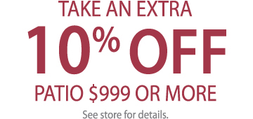 EXTRA 10% OFF PATIO